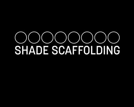 SHADE SCAFFOLDING