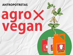 Agro X Vegan
