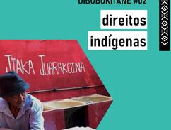 Dibubukitane - direitos indígenas