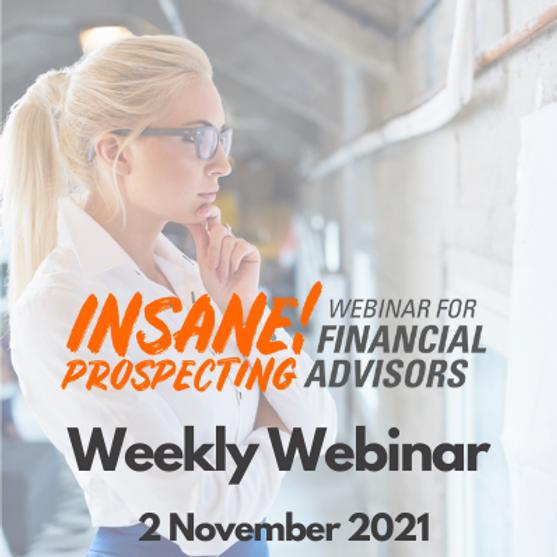 Insane! Prospecting Weekly Webinar - 2 November 2021