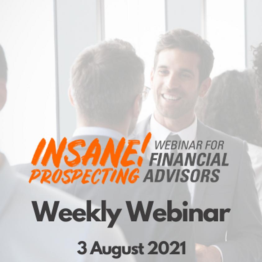 Insane! Prospecting Weekly Webinar - 3 August 2021