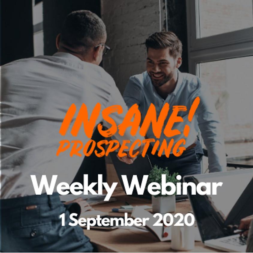 Weekly Prospecting Webinar for Financial Advisors - 1 September 2020