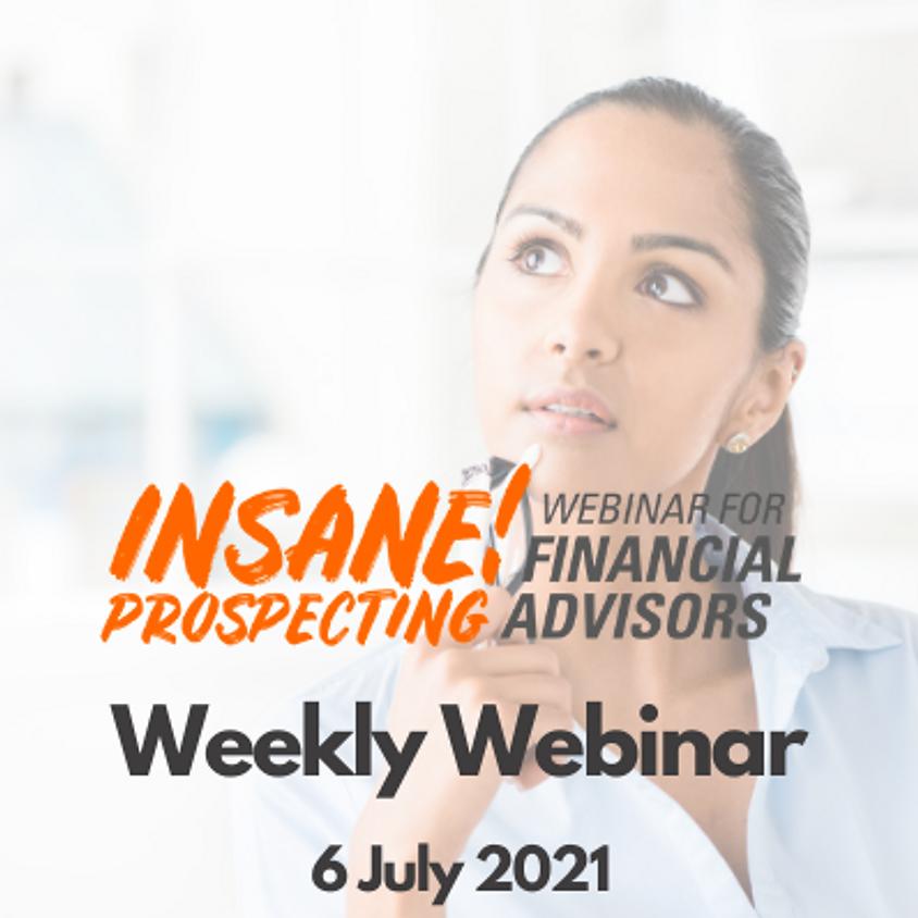 Insane! Prospecting Weekly Webinar - 6 July 2021