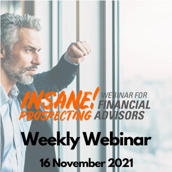 Insane! Prospecting Weekly Webinar - 16 November 2021