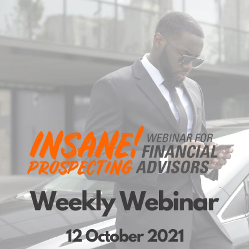 Insane! Prospecting Weekly Webinar - 12 October 2021
