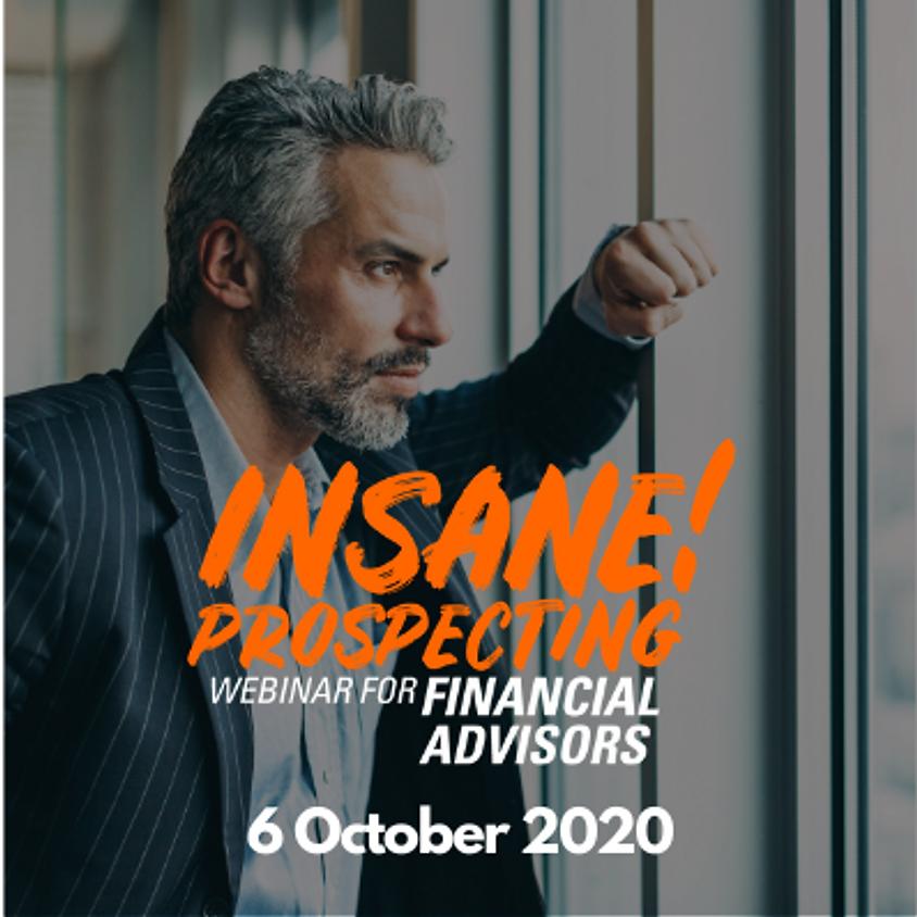 Weekly Prospecting Webinar for Financial Advisors - 6 October 2020