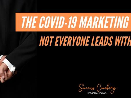 The COVID-19 Marketing Trap