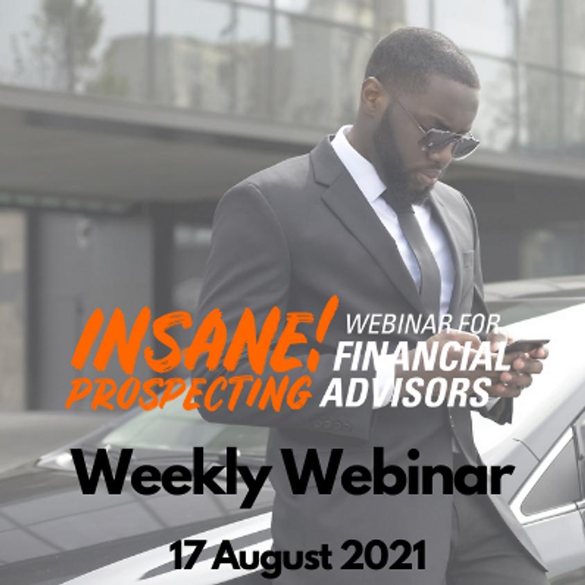 Insane! Prospecting Weekly Webinar - 17 August 2021