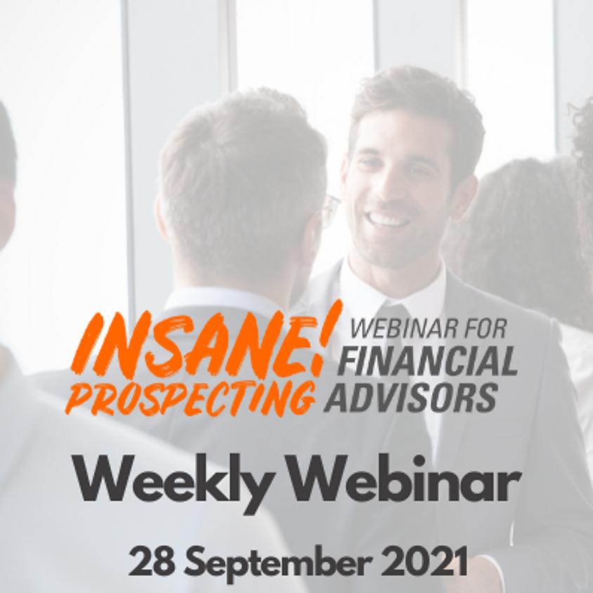 Insane! Prospecting Weekly Webinar - 28 September 2021