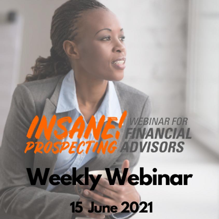 Insane! Prospecting Weekly Webinar - 15 June 2021