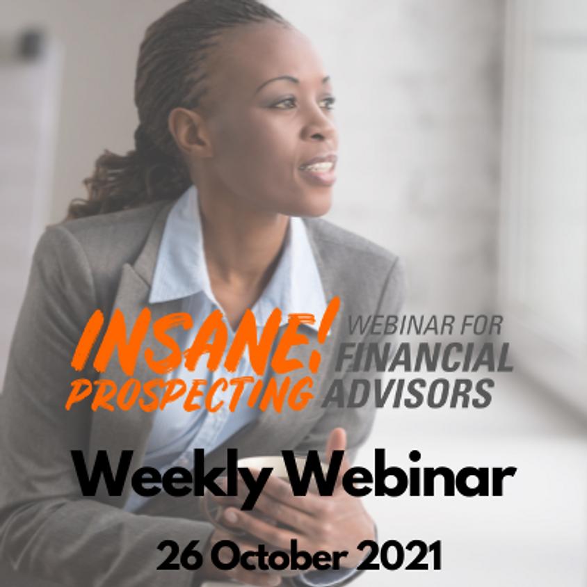 Insane! Prospecting Weekly Webinar - 26 October 2021