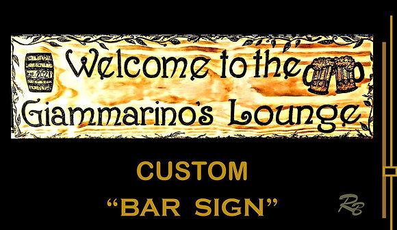 Bar sign, custom signs