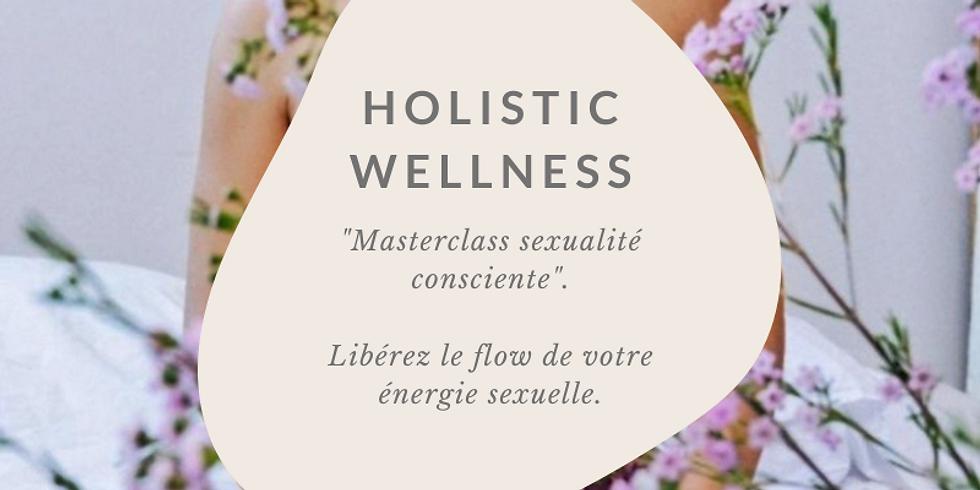Masterclass sexualité consciente.