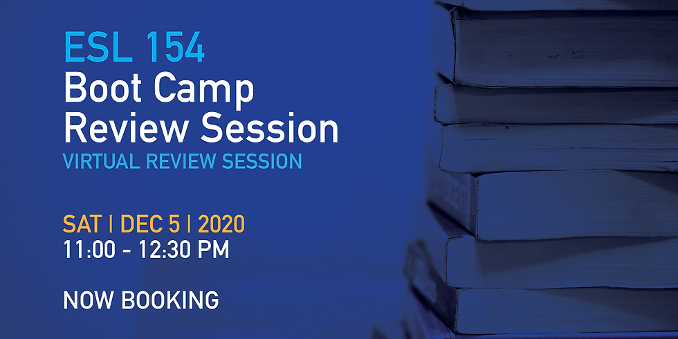 ESL 154 Boot Camp Review Session Open to ALL!!