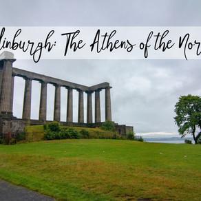 Edinburgh: The Athens of the North