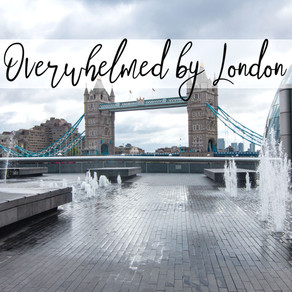Overwhelmed by London