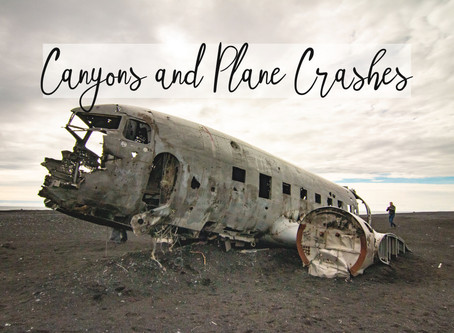 Canyons and Plane Crashes