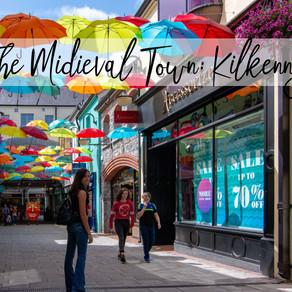 The Medieval Town: Kilkenny