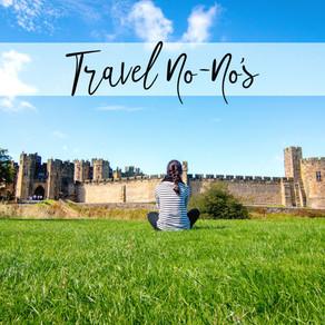 Travel No-No's