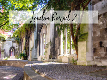 London Round 2