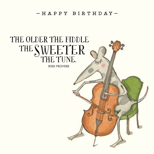 K209 - Happy birthday the older the fidd