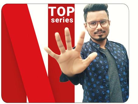 Netflix's Top 10 Must-Watch Series List - Sonu Jatav