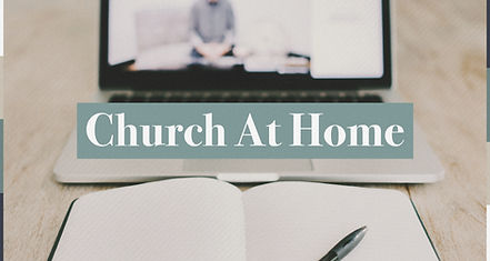 Church At Home Worship WIth Us Online No