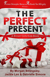 The Perfect Present Brown Girls Books