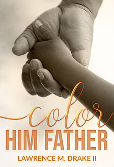 9781944359812 Color Him Father.jpg