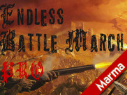 Endless Battle March