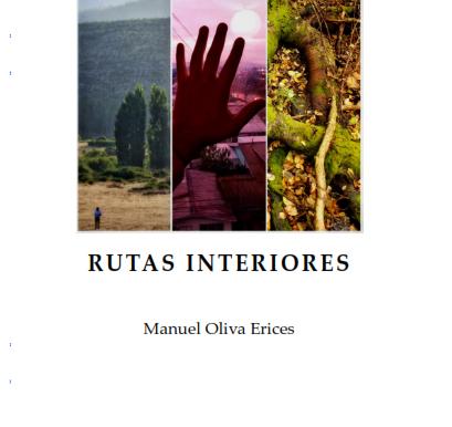 Sobre Rutas Interiores, de Manuel Oliva Erices