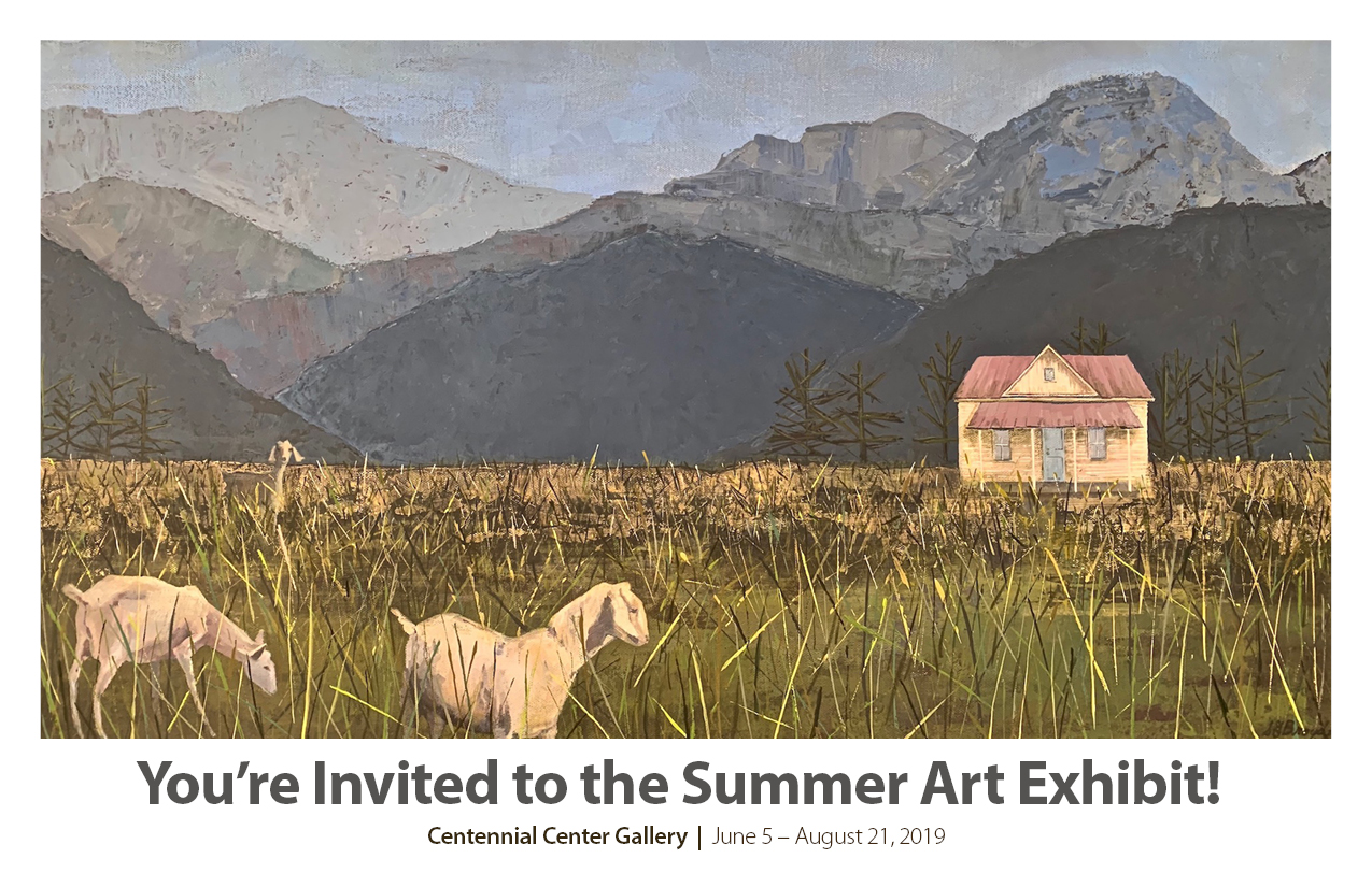 2019 Centennial Summer Art Exhibit