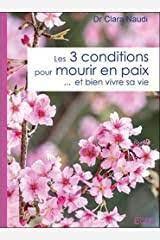 3 CONDITIONS POUR MOURIR EN PAIX...