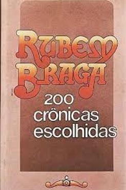 Livro Usado 200 Crônicas Escolhidas Rubem Braga  2342