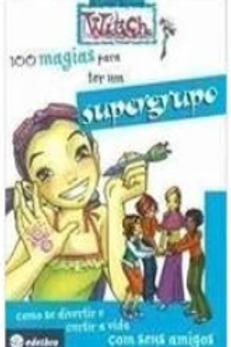 Livro Usado 100 Magias Para Ter Um Supergrupo Witch  0127