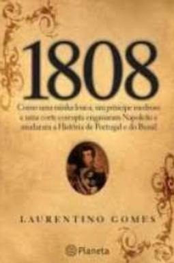 Livro Usado 1808 Laurentino Gomes  1741