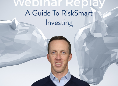 Webinar: A Guide to RiskSmart Investing