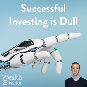 Successful Investing Is Dull