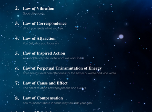 How To Use The 12 Laws Of The Universe In Your Every Day Life