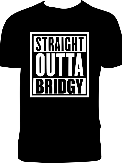 Straight Outta Bridgy tshirt