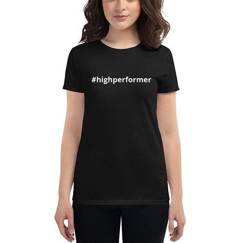 Women's #highperformer t-shirt
