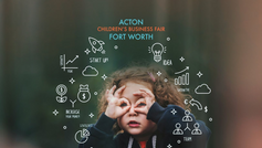 Children's Business Fair - Acton Forth Worth