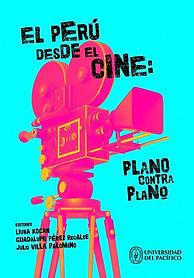 El_Perú_desde_el_cine,_plano_contra_plan