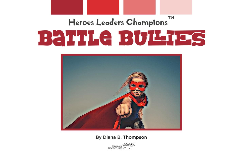 Battle Bullies (Social Intelligence)