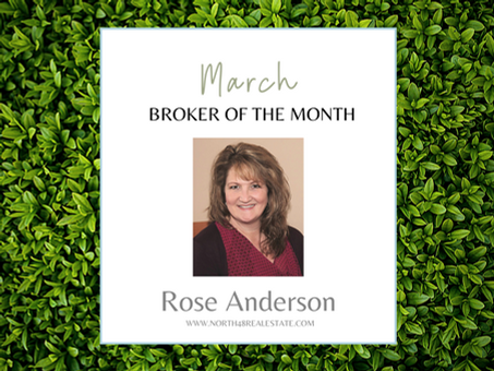 March Broker Of The Month! Rose Anderson