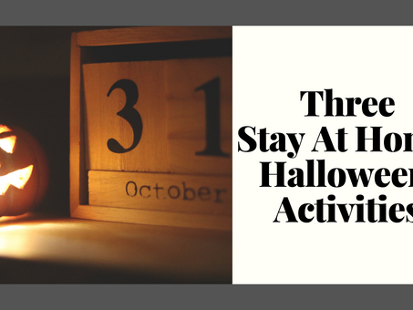 Three Stay At Home Halloween Activities