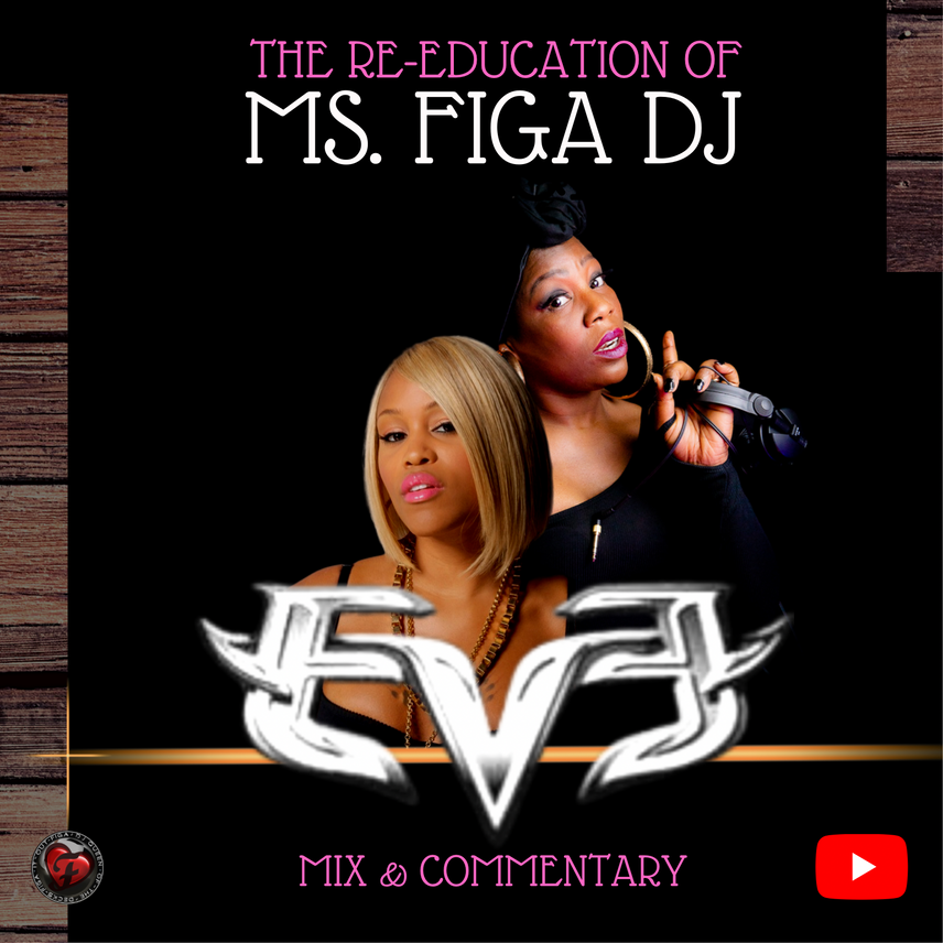 The Re-Education Of Ms Figa DJ EVE
