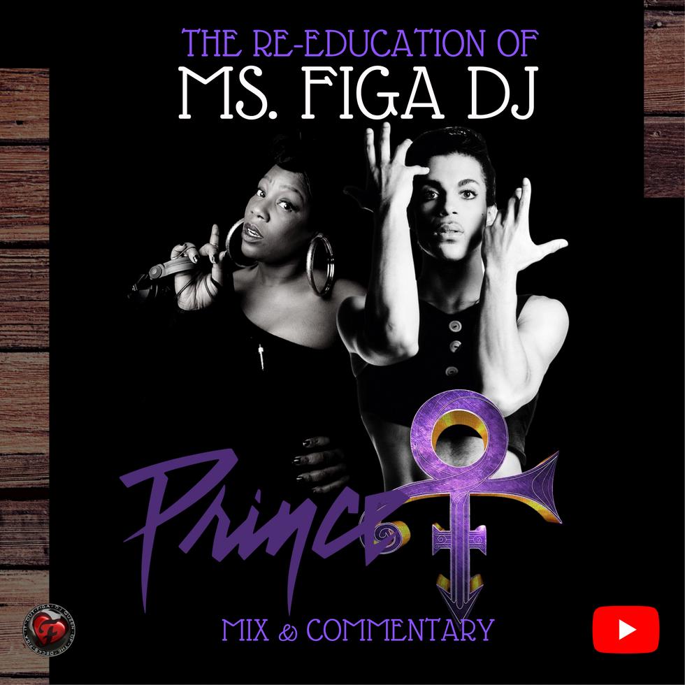 The Re-Education Of Ms. Figa DJ - Prince