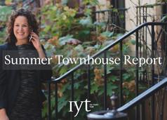 Summer Townhouse Report
