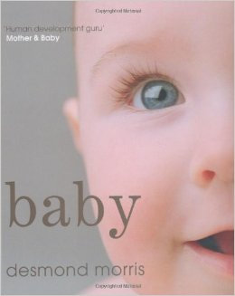 BOOK: Baby by Desmond Morris UK ONLY